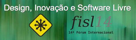 Design, Inovação e Software Livre: apresentação no #FISL14